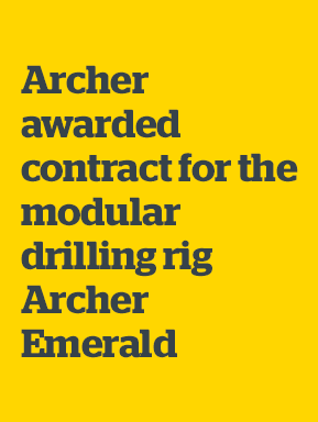 Archer awarded contract for the modular drilling rig Archer Emerald