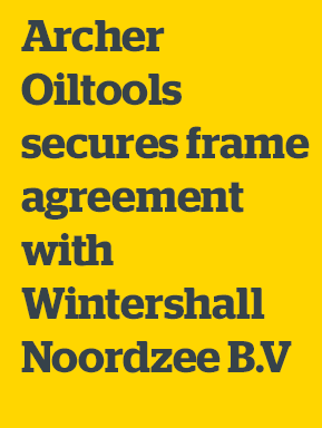 Archer Oiltools secures frame agreement withWintershall Noordzee B.V. for P&A Campaign
